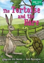 Short Tales Fables : The Tortoise and the Hare - Shannon Eric Denton