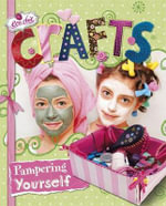 Crafts for Pampering Yourself - Susannah Blake