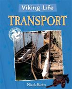Transport : Viking Life - Nicola Barber