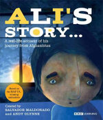 Ali's Story - a Journey from Afghanistan - Joyce Bentley
