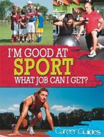 Sport What Job Can I Get? - Richard Spilsbury