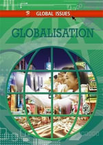 Globalisation : Global Issues Series - Harriet Mcgregor