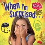 When I'm Surprised - Moira Butterfield