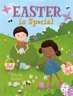 Easter is Special - Anita Ganeri
