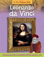 Leonardo Da Vinci : In The Picture With Series : Book 6 - Hachette Children's Books
