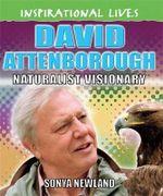 David Attenborough : Inspirational Lives Series : Book 25 - Hachette Children's Books