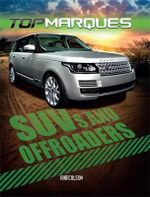 SUVs and Off-Roaders : Top Marques - Rob Colson