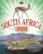 South Africa : Unpacked - Clive Gifford