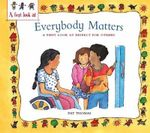 Everybody Matters : Respect For Others - Pat Thomas