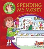 Spending My Money - Claire Llewellyn