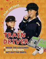 Train Driver - Liz Gogerly