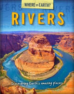 Rivers : The Where on Earth? Book of - Susie Brooks