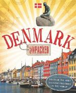 Denmark : Unpacked - Clive Gifford