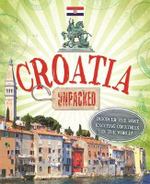Croatia : Unpacked - Susie Brooks