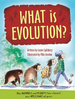 What is Evolution? - Louise Spilsbury