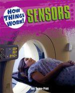 Sensors : How Things Work - Ade Deane-Pratt