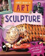 Sculpture : Stories in Art - Richard Spilsbury