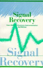 Signal Recovery from Noise in Electronic Instrumentation - T.H. Wilmshurst