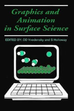 Graphics and Animation in Surface Science : The Art of Machine Rendering in the  West, Japan a...