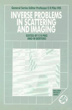 Inverse Problems in Scattering and Imaging : Proceedings of a NATO Advanced Research Workshop Held at Cape Cod, U.S.A., April, 1991 - Mario Bertero
