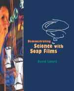 Demonstrating Science with Soap Films - D.R. Lovett