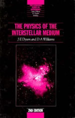 The Physics of the Interstellar Medium - J.E. Dyson