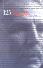 125 Years : The Physical Society and the Institute of Physics - John L. Lewis