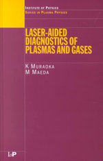 Laser-aided Diagnostics of Plasmas and Gases - Katsunori Muraoka