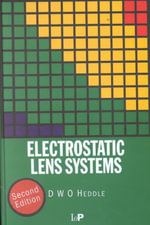 Electrostatic Lens Systems - D. W. O. Heddle