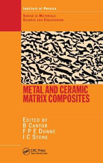 Metal and Ceramic Matrix Composites - B. Cantor