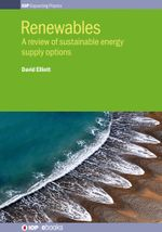 Renewables : A review of sustainable energy supply options - David Elliott