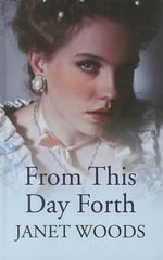 From This Day Forth - Janet Woods