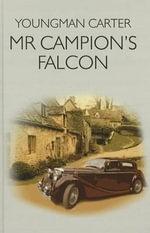 Mr Campion's Falcon - Youngman Carter