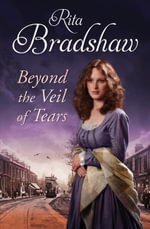 Beyond the Veil of Tears - Rita Bradshaw