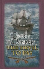 The Devil to Pay - David Donachie