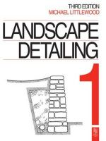 Landscape Detailing Volume 1 : Enclosures - Michael Littlewood