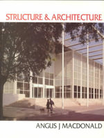 Structure and Architecture - Angus J. Macdonald