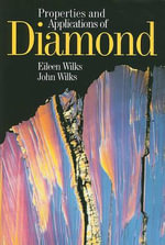 Properties and Applications of Diamond - John Wilks