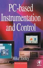 PC-based Instrumentation and Control : Statistics of Scientific and Industrial Measuremen... - Mike Tooley