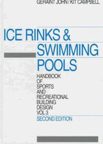 Ice Rinks and Swimming Pools : A Portrait - Sports Council