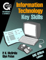IT Core Skills : Microsoft Office Edition - Glyn Paton