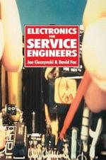 Electronics for Service Engineers - Joe Cieszynski
