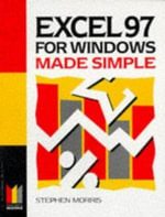 Excel 97 for Windows Made Simple : An Overview of Contemporary Mexican Politics - Stephen Morris