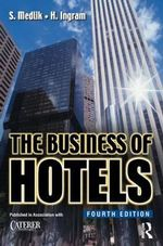 The Business of Hotels - S. Medlik