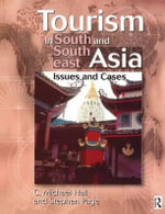 Tourism in South and South East Asia : Issues and Cases - C. Michael Hall