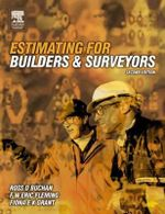 Estimating for Builders and Surveyors - Ross D. Buchan