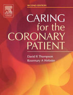Caring for the Coronary Patient : Ministering to Returning Combat Veterans - David R. Thompson