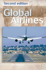 Global Airlines : Competition in a Transnational Industry - J.P. Hanlon