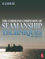 The Command Companion of Seamanship Techniques - David J. House