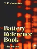 Battery Reference Book - T. R. Crompton